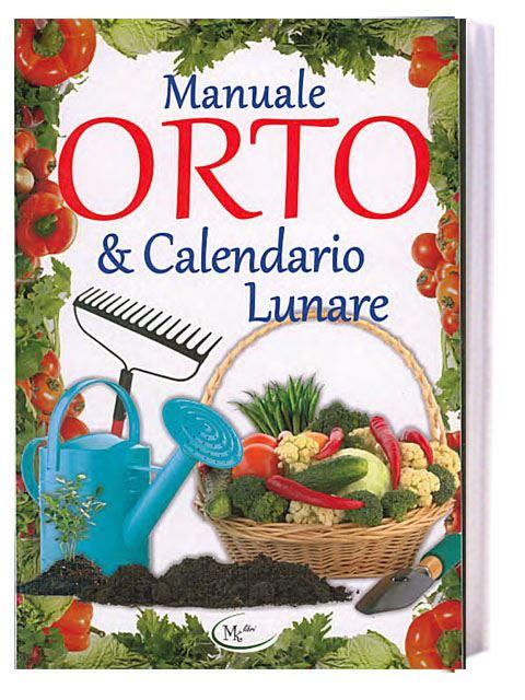 Calendario Lunare Orto.Manuale Orto Calendario Lunare Gulliver Store Il